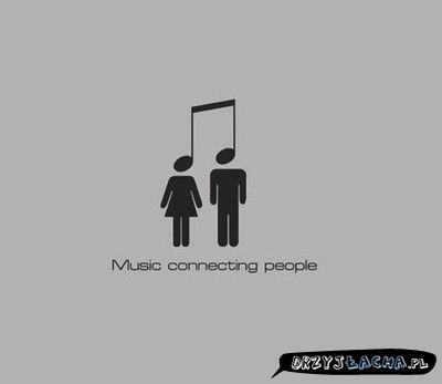Muzyka, łączy ludzi