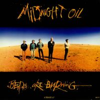 Beds Are Burning - Midnight Oil