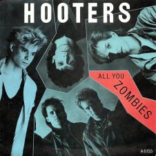 All You Zombies - The Hooters