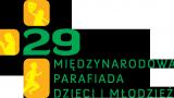 29. Międzynarodowa Parafiada Dzieci i Młodzieży w Warszawie