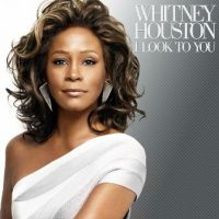 I Look To You - R.Kelly, Whitney Houston