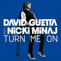 Turn Me On - David Guetta, Nicki Minaj