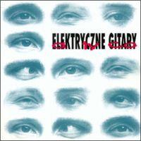 Idę Do Pracy - Elektryczne Gitary