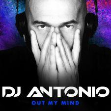 Out My Mind - DJ Antonio