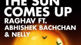 Until The Sun Comes Up - Nelly, Raghav