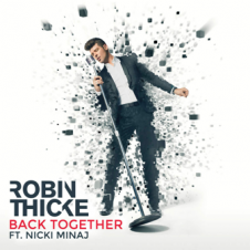 Back Together - Robin Thicke, Nicki Minaj
