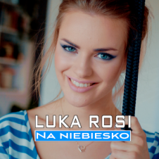 Na niebiesko - Luka Rosi